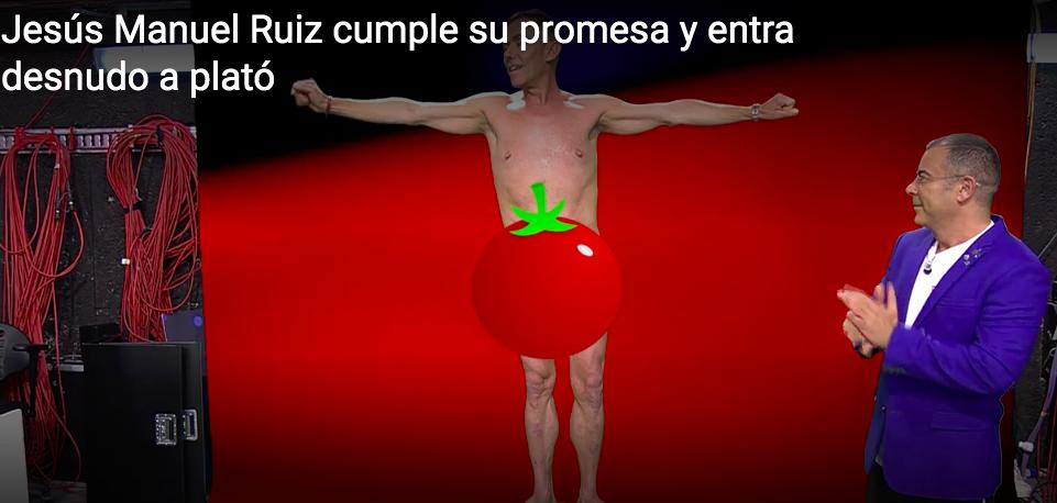 El tomate que no tapó los generosos atributos de Jesús Manuel Ruíz