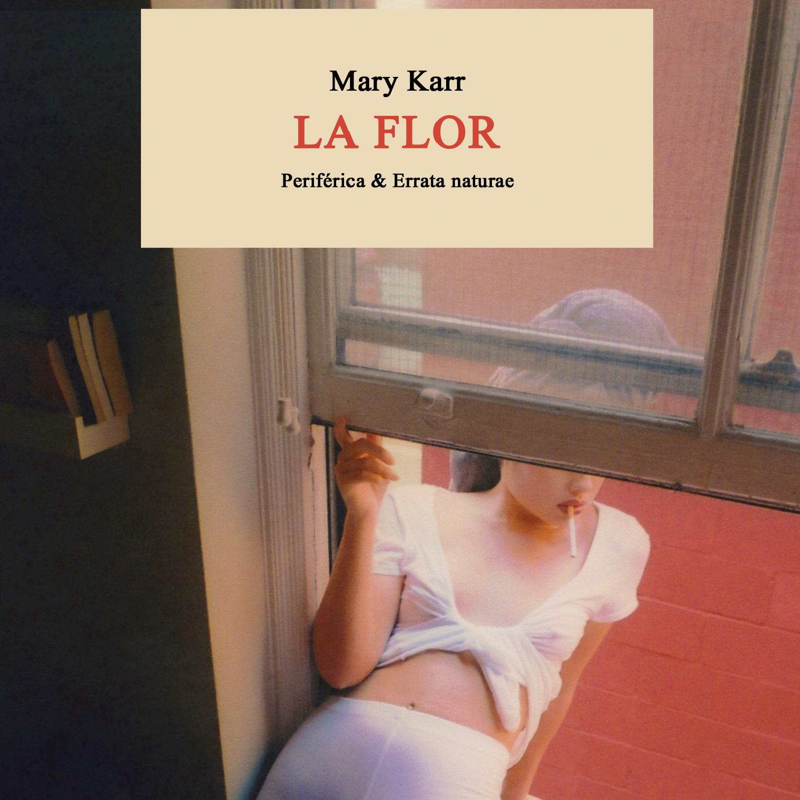'La flor', de Mary Karr.