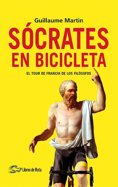 Cover of the book Socrates on a bicycle, by Guillaume Martin.