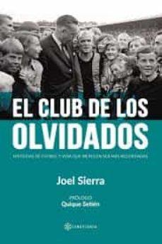Portada del libro El club de los olvidados, de Joel Sierra.