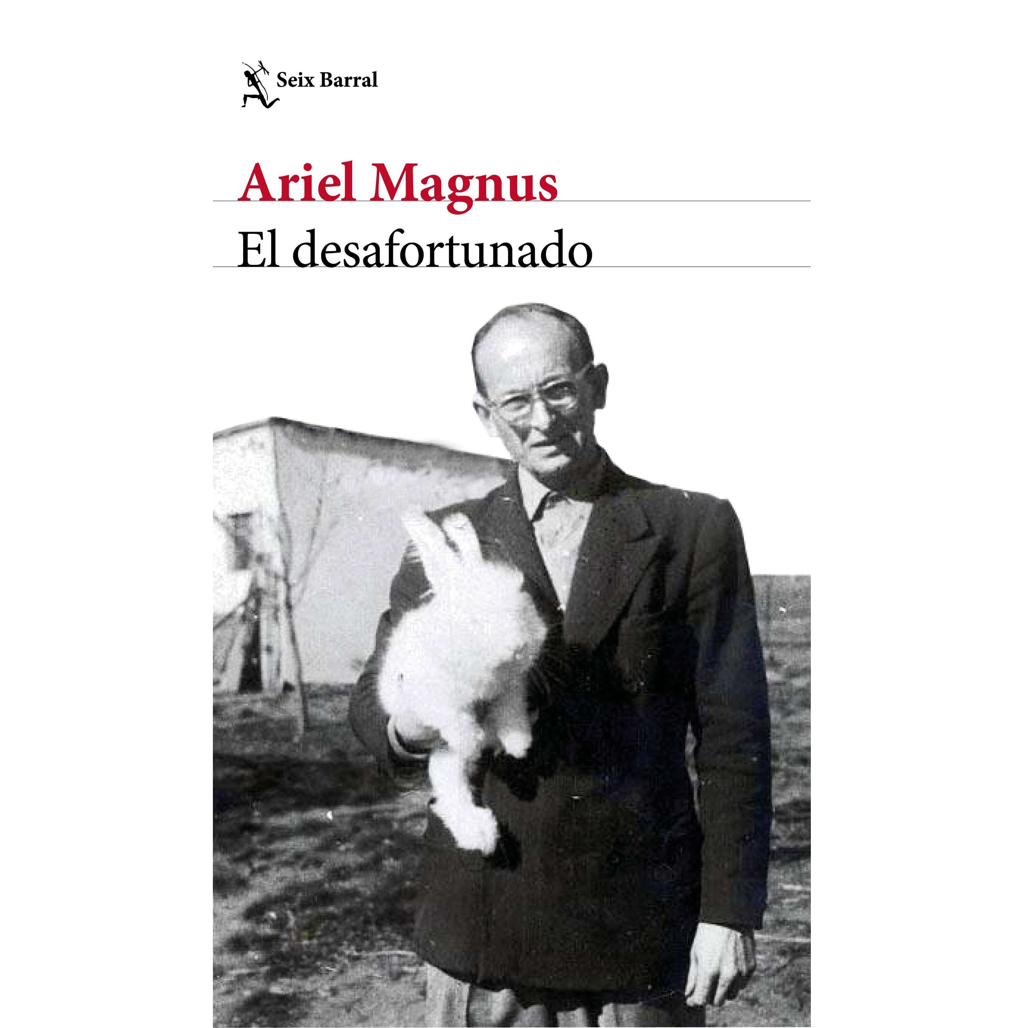Portada de 'El desafortunado, de Ariel Magnus.