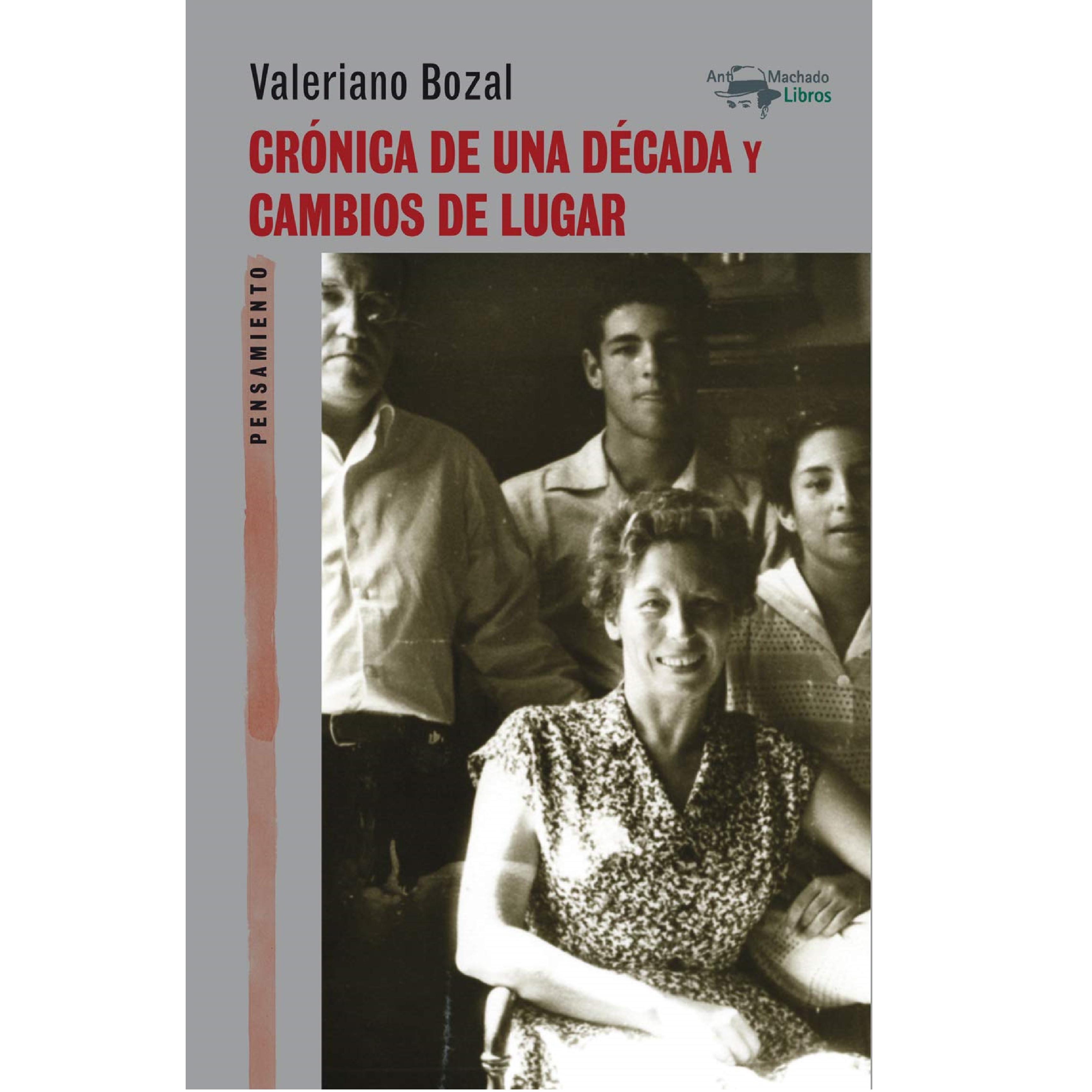 Portada de 'Crónica de una década y cambios de lugar', de Valeriano Bozal.
