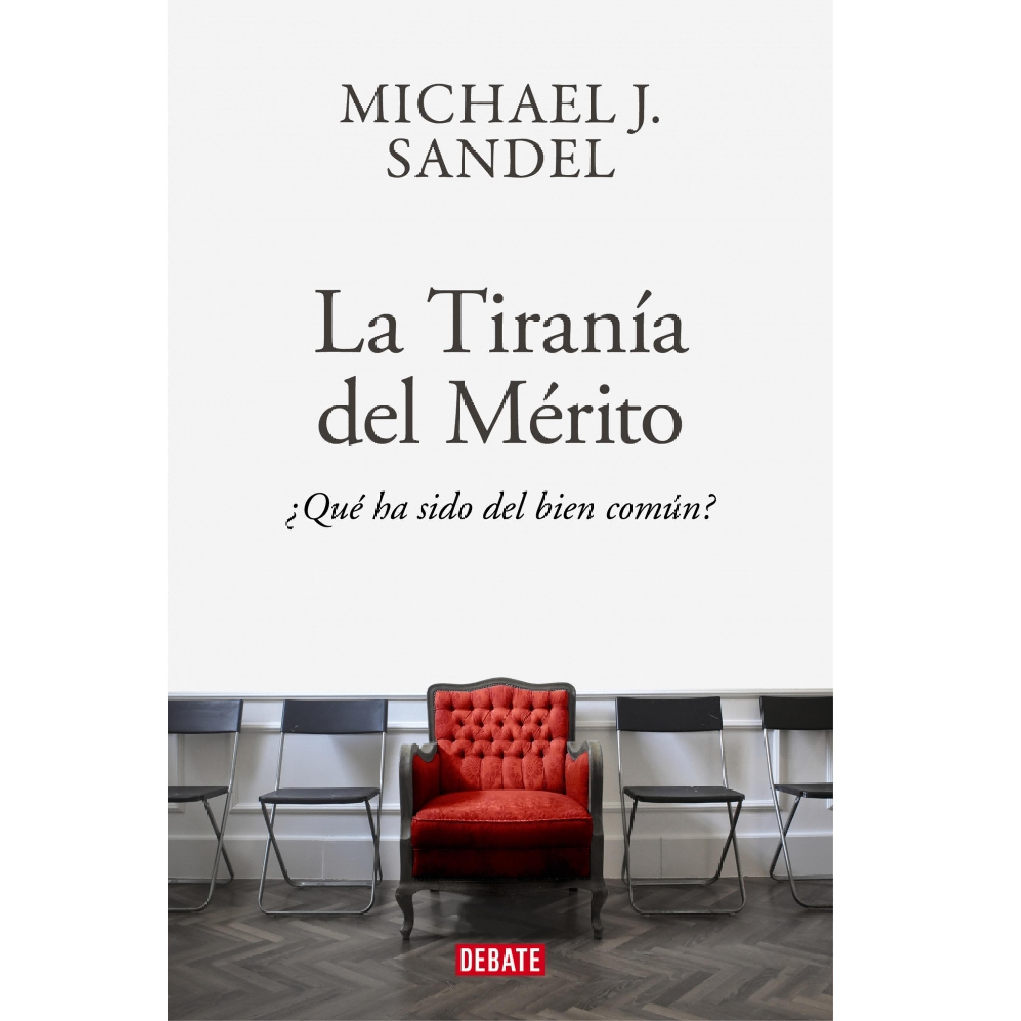 Portada de 'La tiranía del mérito', de Michael J. Sandel.